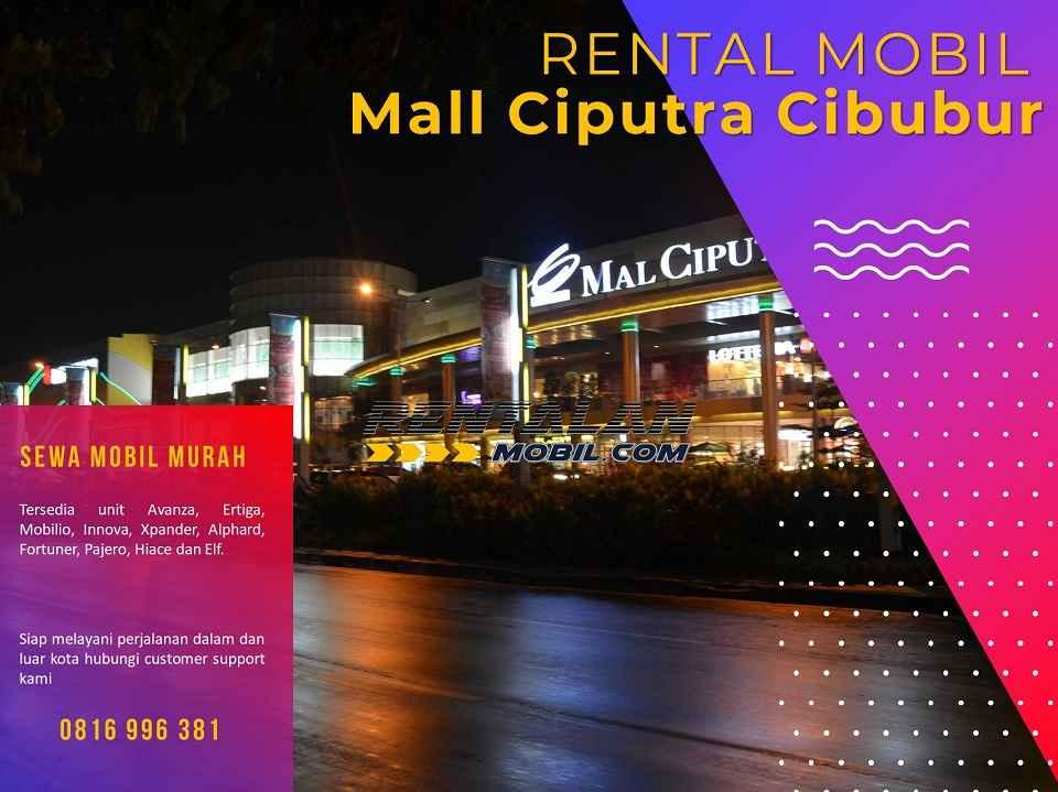Rental Mobil dekat Mall Ciputra Cibubur